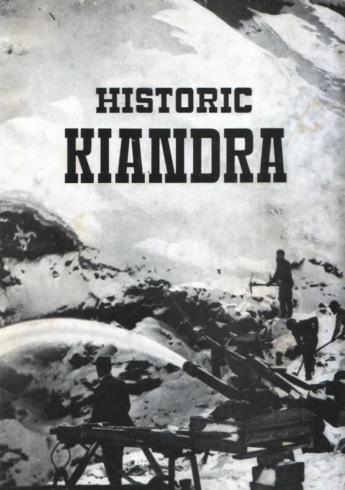 "Cover of ""Historic Kiandra"" by Daniel Moye"